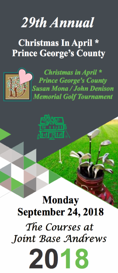 29th Annual Christmas In April - Prince George's County Susan Mona / John Denison Memorial Golf Tournament